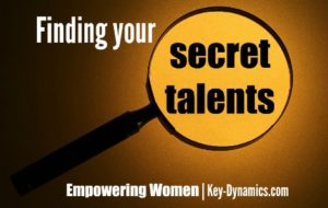 How to uncover your secret talents