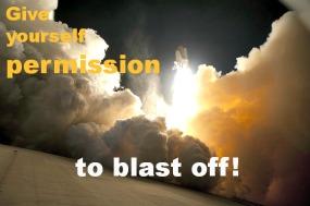Permission to Blast Off