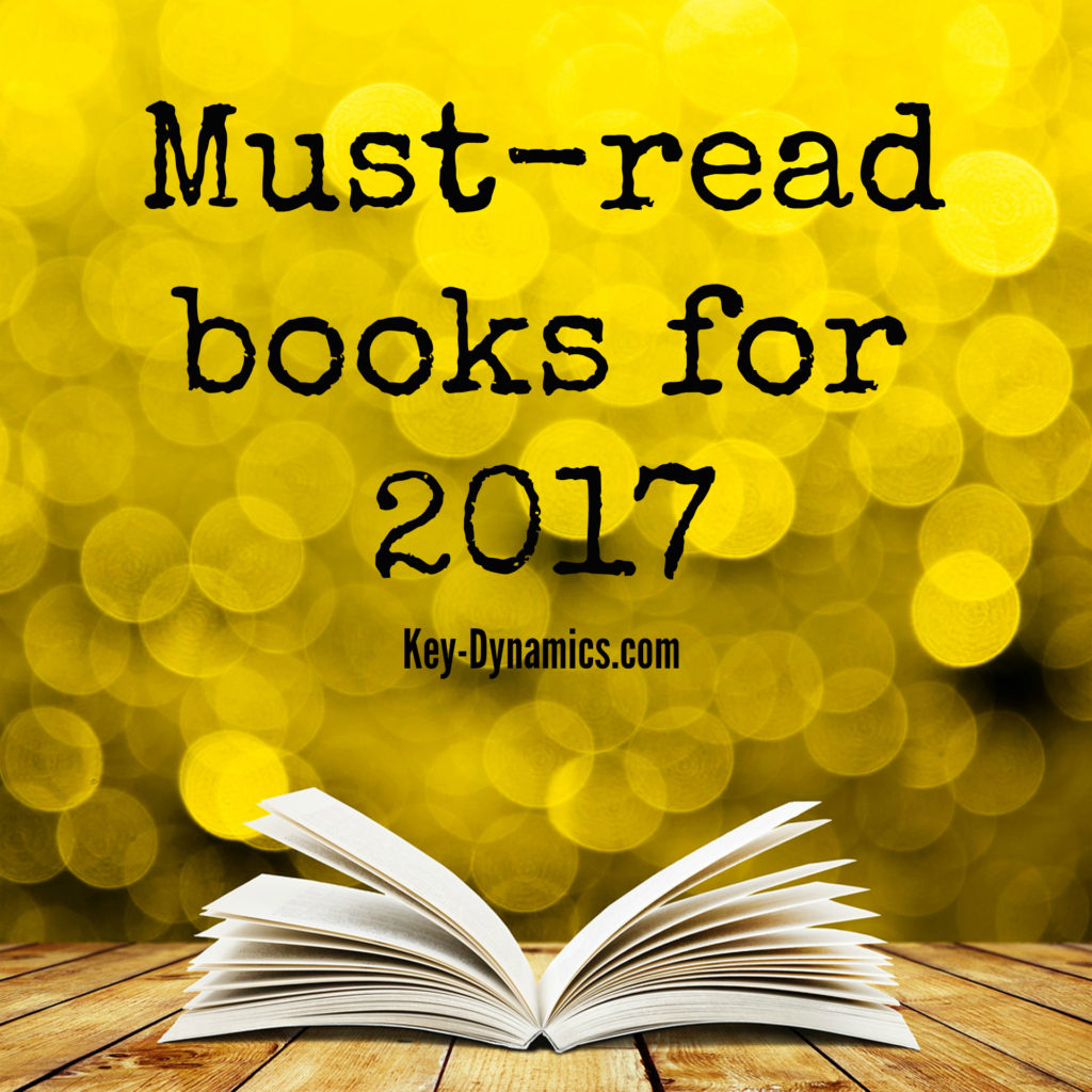must books for 2017 key dynamics best reads for relaxation career